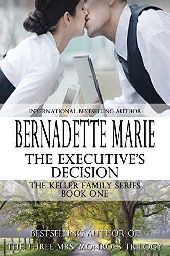 The Executive's Decision (The Keller Family...