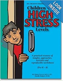 101 Creative Strategies for Helping Children with High Stress Levels