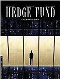 Hedge fund : des hommes d'argent, tome 1