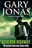 Acheron Highway: The Second Jonathan Shade Novel