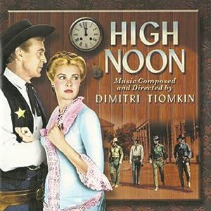 Amazon.com: Dimitri Tiomkin: High Noon [Soundtrack]: Music