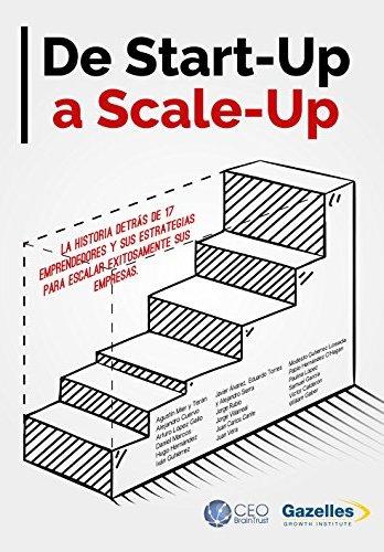 De start-up a scale-up de Daniel Marcos y otros