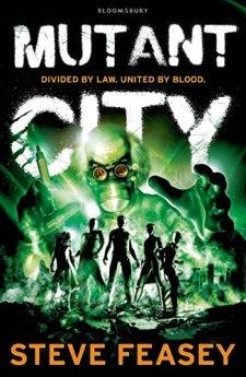 Mutant City by Steve Feasey| wearewordnerds.com