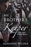 My Brother's Keeper (Book One): The First Three Rules