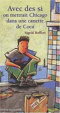 Avec Des Si On Mettrait Paris En Bouteille : mettrait, paris, bouteille, Mettrait, Chicago, Canette, Babelio