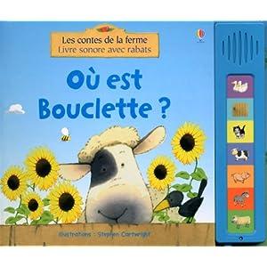 Ou Est Bouclette - les Contes de la Ferme - Livres Sonores
