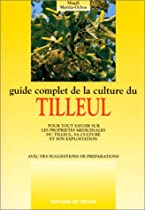 Guide complet de la culture du tilleul