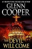 The Devil Will Come: A Thriller