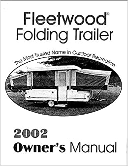 COLEMAN Popup Trailer Owners Manual-2002 Destiny Laramie