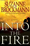 Into the Fire (Troubleshooters Series, Book #13)