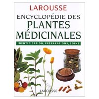 Encyclopedie des plantes medicinales - LAROUSSE