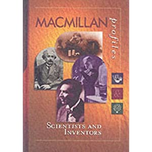 MacMillan Profiles: Scientists & Inventors (1 Vol.)