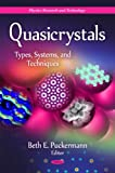 Quasicrystals: Types, Systems, and Techniques (Physics Research and Technology)