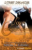 Love & Consequences (G Street Chronicles Presents)