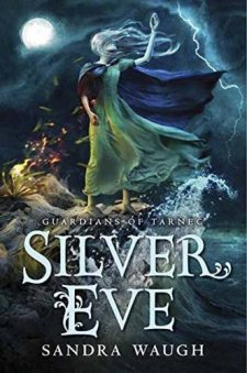 Silver Eve (Guardians of Tarnec) by Sandra Waugh| wearewordnerds.com