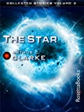 The Collected Stories of Arthur C. Clarke: The Star, Volume III (Arthur C. Clarke Collection: Short Stories)