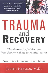 "Cover of ""Trauma and Recovery: The Afterm..."