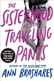 Sisterhood of the Traveling Pants (Sisterhood Series Book 1)