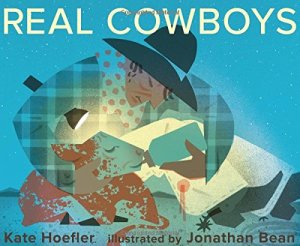 Real Cowboys by Kate Hoefler | Featured Book of the Day | wearewordnerds.com