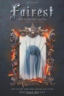 Fairest: The Lunar Chronicles: Levana's Story by Marissa Meyer| wearewordnerds.com