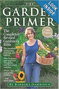 The Garden Primer, 2nd ed., by Barbara Damrosch