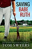 Saving Babe Ruth