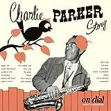 【HQCD】チャーリー・パーカー・ストーリー・オン・ダイアル Vol.1