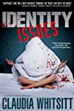 Identity Issues (The Samantha Series)