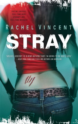 Stray, by Rachel Vincent