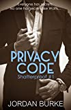 Privacy Code (Shatterproof Book 1)