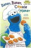 Baker, Baker, Cookie Maker (Step Into Reading : a Step 1 Book : Preschool-Grade 1)