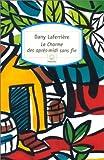 Le Charme des après-midi sans fin par Dany Laferrière