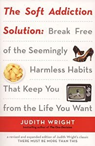 "Cover of ""The Soft Addiction Solution"""