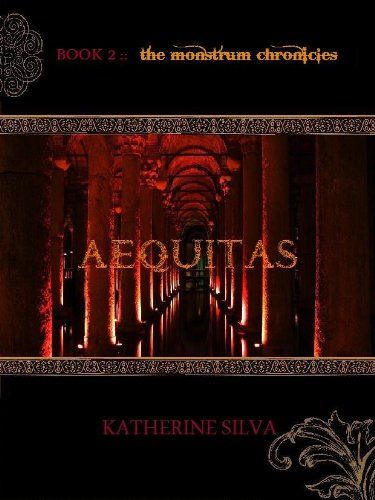 Aequitas: Book 2 of The Monstrum Chronicles