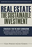 Real Estate: The Sustainable Investment