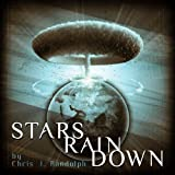 Stars Rain Down (Biotech Legacy)