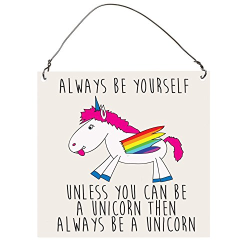 ALWAYS-BE-YOURSELF-UNLESS-YOU-CAN-BE-A-UNICORN-Funny-SMALL-Wall-Metal-PLAQUE-SIGN-Retro