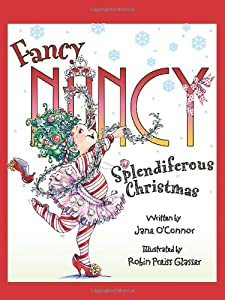 "Cover of ""Fancy Nancy: Splendiferous Chri..."