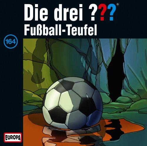 Die drei ??? (164) Fußball-Teufel (Europa)