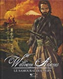 William Adams, le samouraï des mers