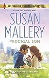 Prodigal Son (Harlequin Bestselling Author)