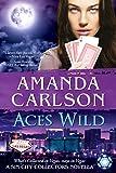 Aces Wild: A Sin City Collectors Novella