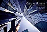 Book - Vertical Horizon photography project, featuring Hong Kong architecture facing up
