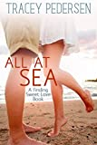 All At Sea: Finding Sweet Love Book 1 (Finding Sweet Love Series)