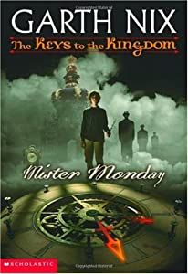 """Cover of """"Mister Monday (Keys to the King..."""