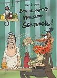 Chroniques de Lipton-les-baveux, Tome 5 : Bon appétit Monsieur Schnock ! par Andy Stanton