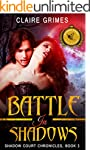 Battle In Shadows: A Fae Vampire Acti...