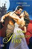 Mein dunkler Prinz: Roman