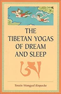 "Cover of ""The Tibetan Yogas of Dream and ... Going to Sleep"
