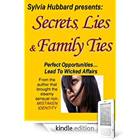 Secrets, Lies & Family Ties